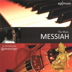 CD Review: Ilaiyaraaja / The Music Messiah